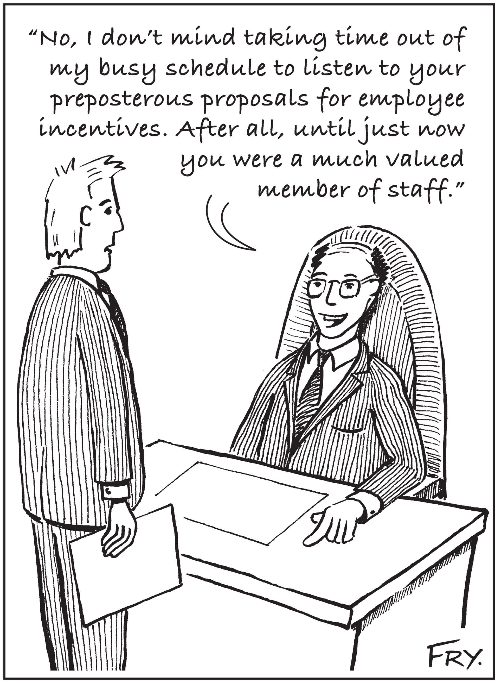 Employee Incentives Humor February 2014 Snowfly